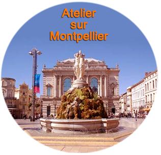 Atelier sur Montpellier